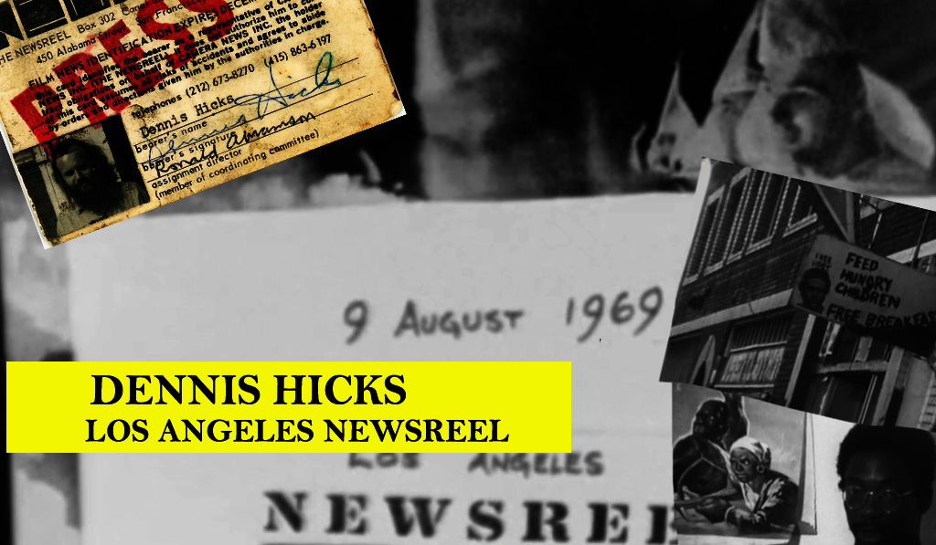 Dennis Hicks Collection LA Newsreel